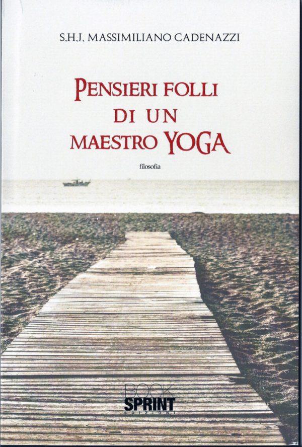 pensieri folli di un maestro di yoga